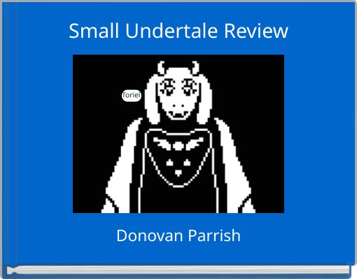 Small Undertale Review