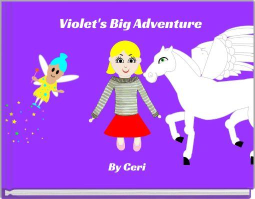 Violet's Big Adventure