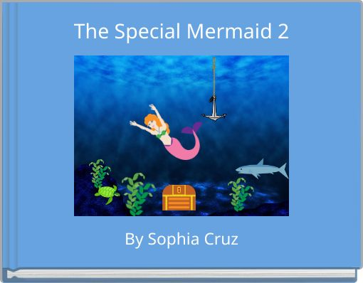 The Special Mermaid 2