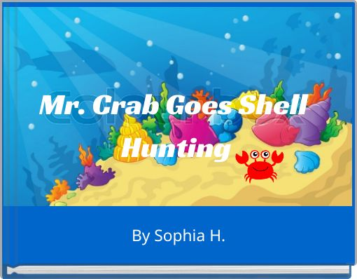 Mr. Crab Goes Shell Hunting