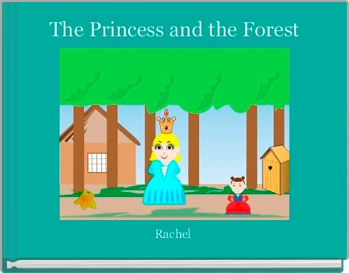 The Princess and the Forest