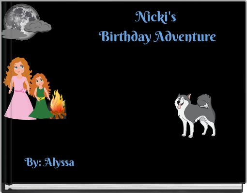 Nicki's Birthday Adventure