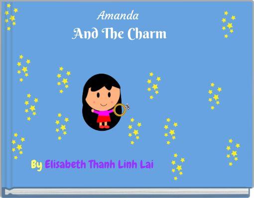 Amanda And The Charm