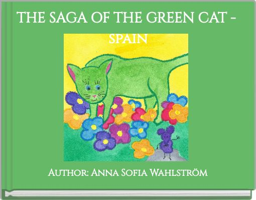 THE SAGA OF THE GREEN CAT - spain