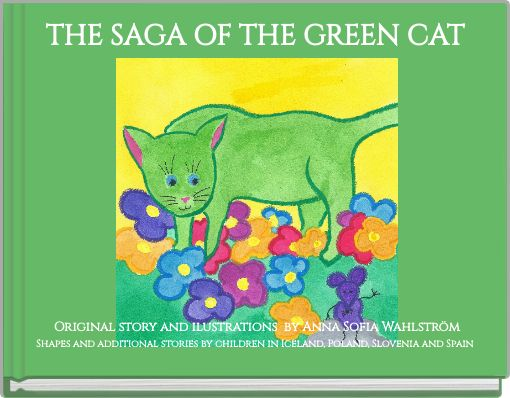 THE SAGA OF THE GREEN CAT