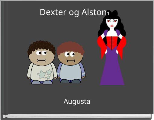 Dexter og Alston1