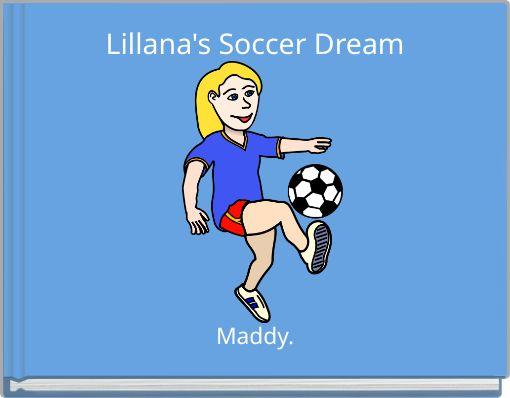 Lillana's Soccer Dream