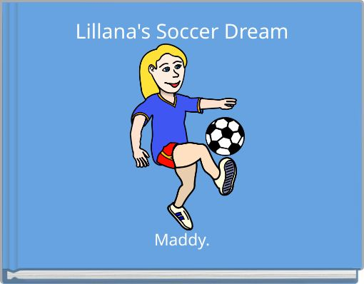 Lillana's Soccer Dream