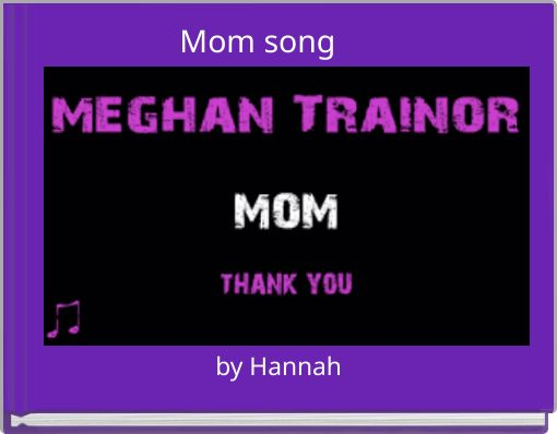 Mom song