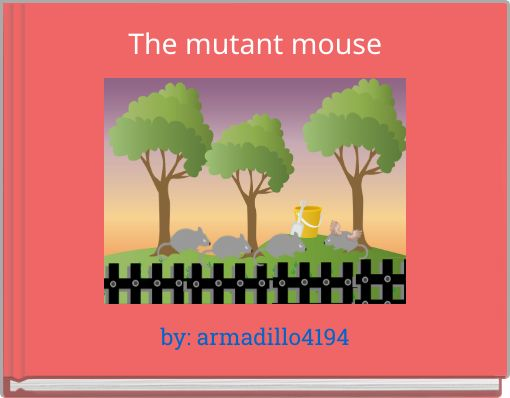 The mutant mouse