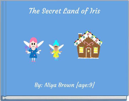 The Secret Land of Iris