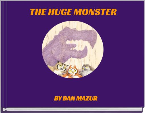 THE HUGE MONSTER