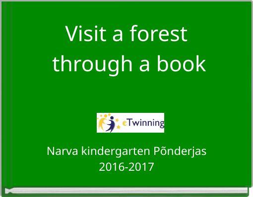 Visit a forest through a book