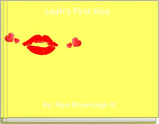 Leah's First Kiss