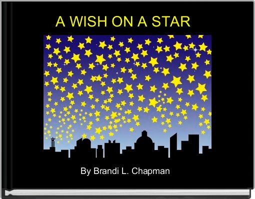 A WISH ON A STAR