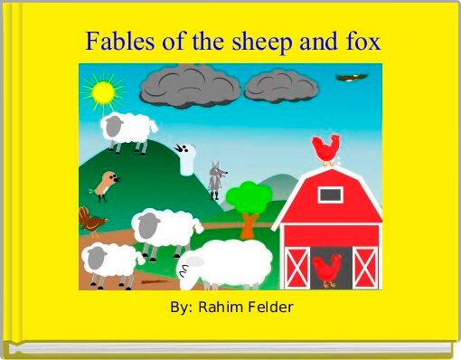 Fables of the sheep and fox
