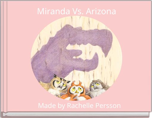 Miranda Vs. Arizona