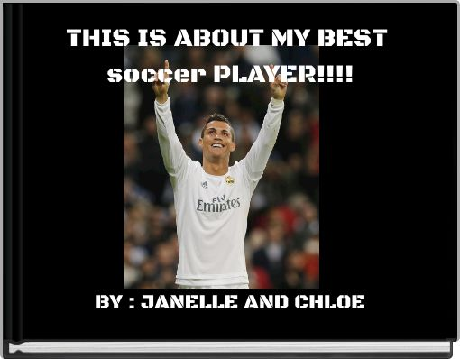 THIS IS ABOUT MY BEST soccer PLAYER!!!!