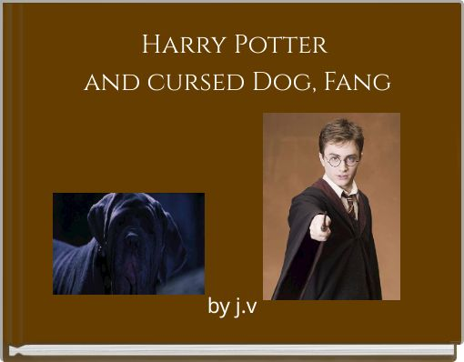 Harry Potter and  cursed Dog, Fang