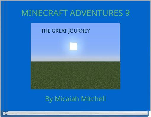 MINECRAFT ADVENTURES 9