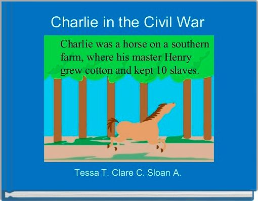 Charlie in the Civil War