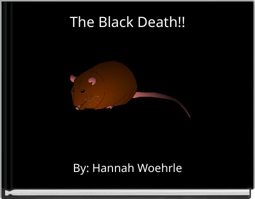 The Black Death!!
