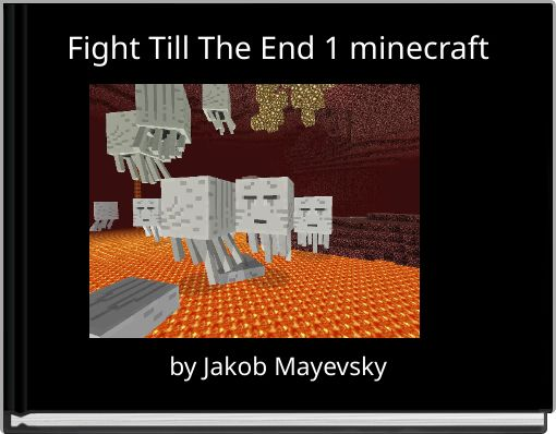 Fight Till The End 1 minecraft