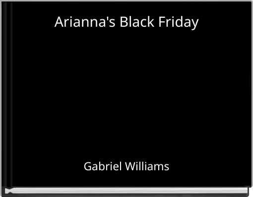 Arianna's Black Friday