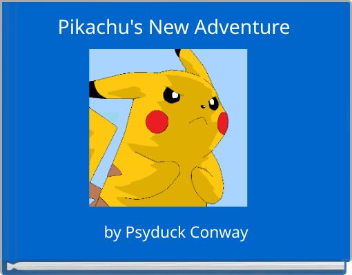 Pikachu's New Adventure