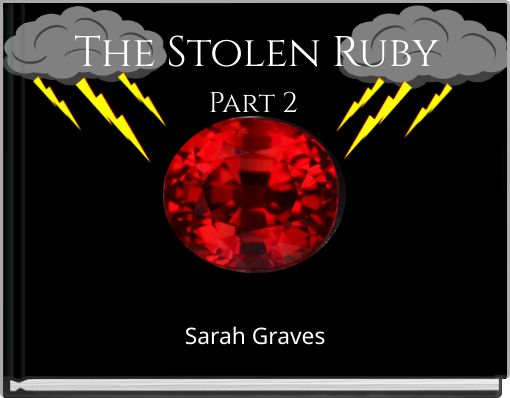 The Stolen RubyPart 2