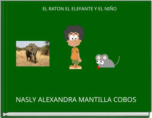 EL RATON EL ELEFANTE Y EL NIÑO