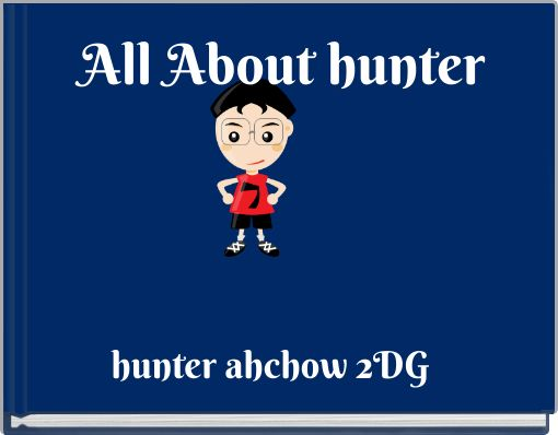 All About hunter