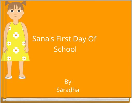 Sana's First Day Of School