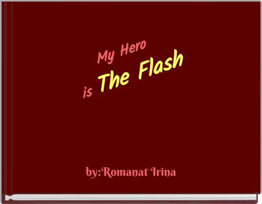 My Hero is The Flash