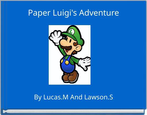 Paper Luigi's  Adventure