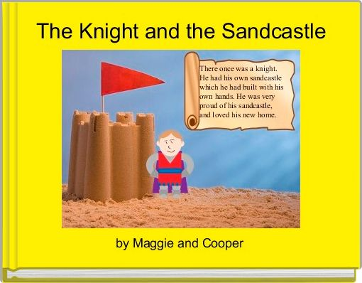 The Knight and the Sandcastle