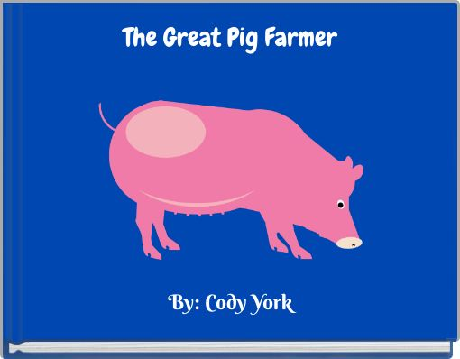 The Great Pig Farmer