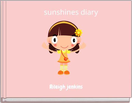 sunshines diary
