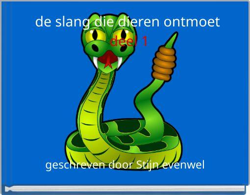 de slang die dieren ontmoet deel 1