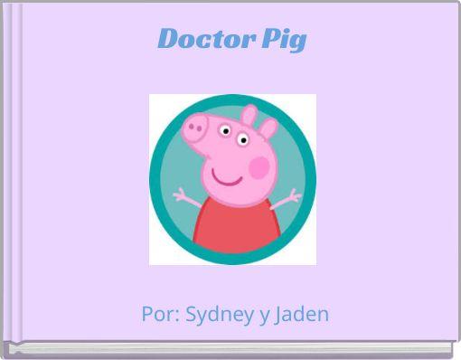 Doctor Pig