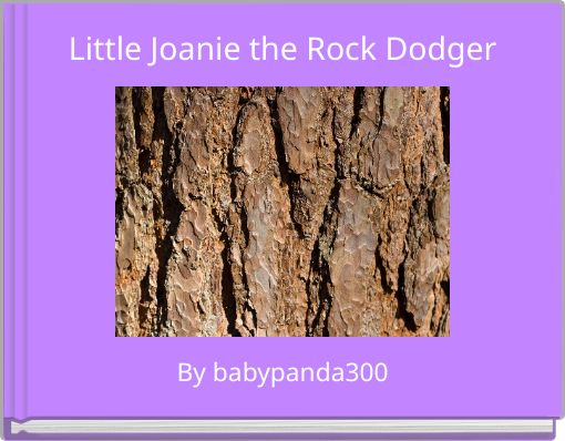 Little Joanie the Rock Dodger