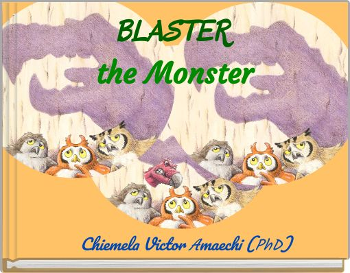 BLASTER the Monster