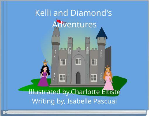 Kelli and Diamond's Adventures