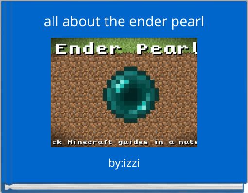 all about the ender pearl