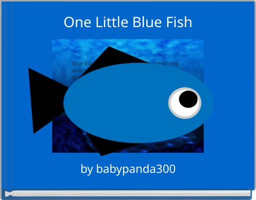 One Little Blue Fish
