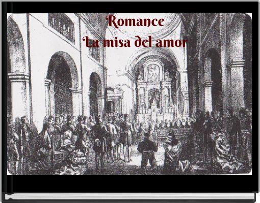 RomanceLa misa del amor