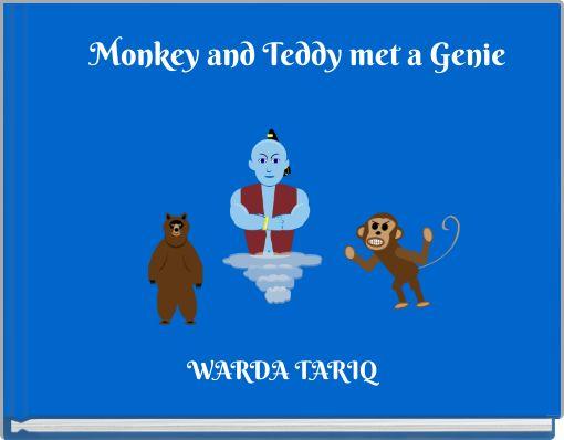 Monkey and Teddy met a Genie