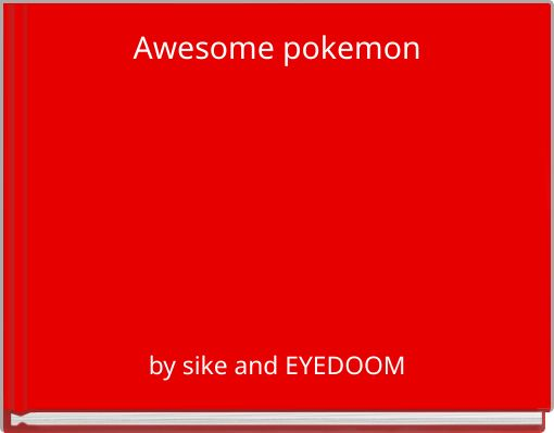 Awesome pokemon