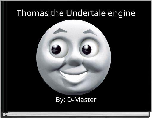 Thomas the Undertale engine