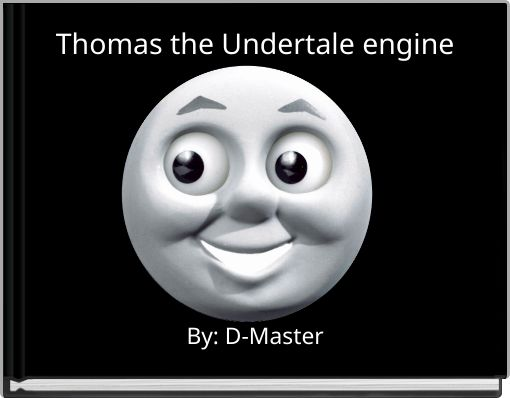 Thomas the Undertale engine